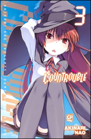 Countrouble. 3. - Akinari Nao |