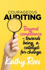 Courageous Auditing