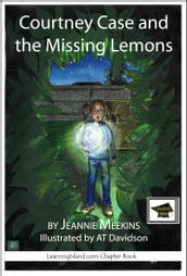 Courtney Case and the Missing Lemons: Educational Version