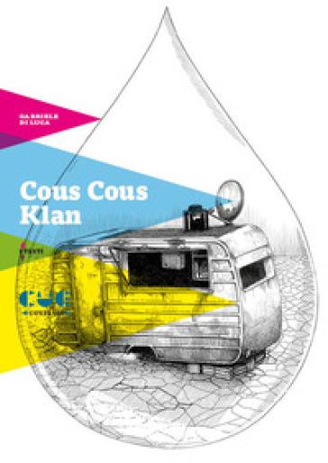 Cous Cous Klan - Gabriele Di Luca | Kritjur.org