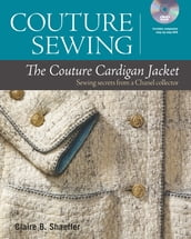 Couture Sewing: The Couture Cardigan Jacket