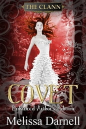 Covet Enhanced Author s Edition (The Clann 2)