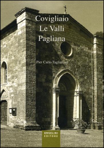 Covigliaio. Le valli pagliana - P. Carlo Tagliaferri   Kritjur.org