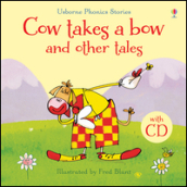 Cow takes a bow and other tales. Con CD Audio
