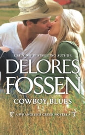 Cowboy Blues (A Wrangler s Creek Novel, Book 12)