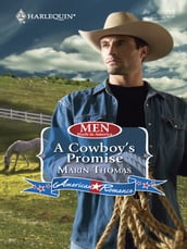 A Cowboy s Promise (Mills & Boon Love Inspired) (Men Made in America, Book 54)