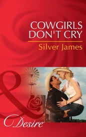Cowgirls Don t Cry (Mills & Boon Desire) (Red Dirt Royalty, Book 1)