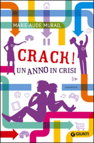 Crack! Un anno di crisi - Marie-Aude Murail | Kritjur.org