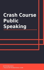 Crash Course Public Speaking