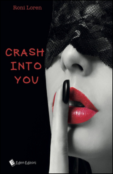 Crash into you - Roni Loren  