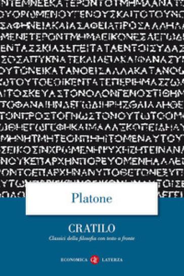 Cratilo. Testo greco a fronte - Platone |