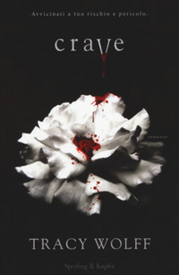 Crave - Tracy Wolff - Libro - Mondadori Store