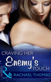 Craving Her Enemy s Touch (Mills & Boon Modern)