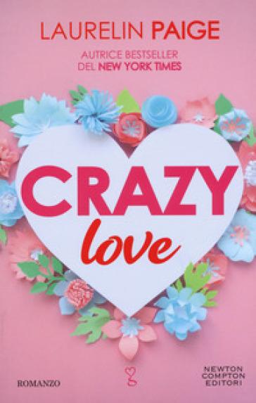 Crazy love - Laurelin Paige |