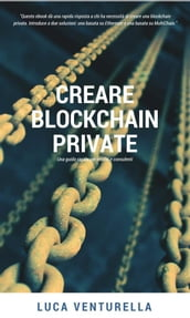 Creare blockchain private