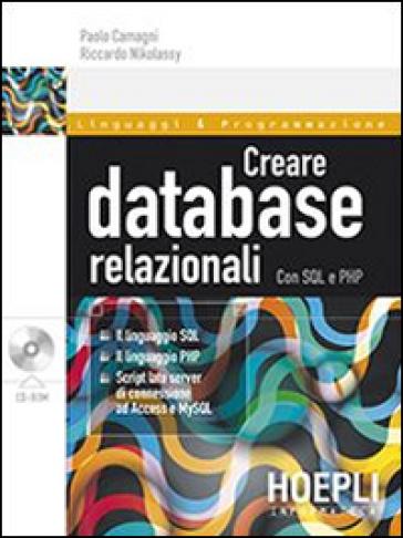 Creare database relazionali. Con SQL e PHP - Paolo Camagni pdf epub