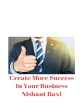 Create More Success In Your Business