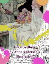 Creative Book by Anne Anderson s Illustrations