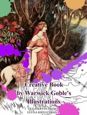 Creative Book by Warwick Goble s Illustrations