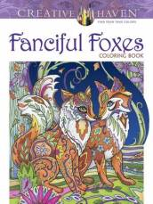Creative Haven Fanciful Foxes Coloring Book