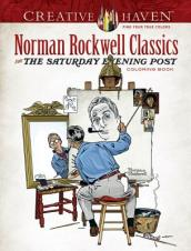 Creative Haven Norman Rockwell s Saturday Evening Post Classics Coloring Book