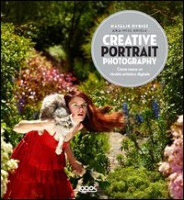 Creative portrait photography. Ediz. italiana - Paul Parsons | Rochesterscifianimecon.com