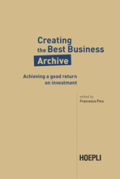 Creative the best business archive. Achieving a good return on investment