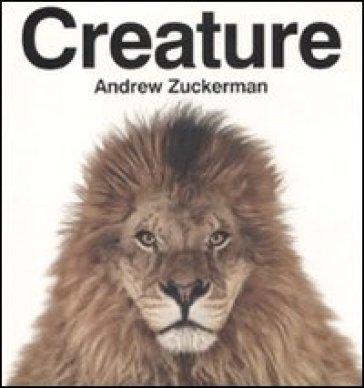 Creature - Andrew Zuckerman   Rochesterscifianimecon.com