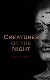 Creatures of the Night (Boxed Set Edition)