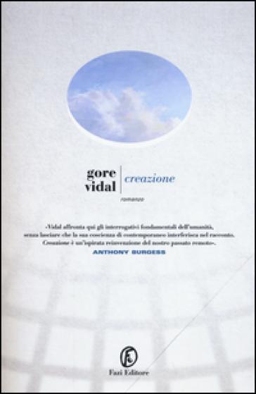 Creazione - Gore Vidal | Kritjur.org