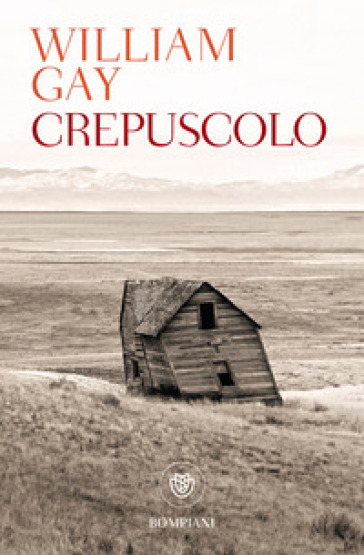 Crepuscolo - William Gay |