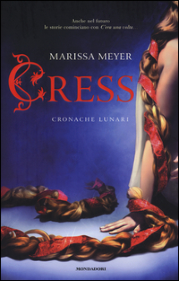 Cress. Cronache lunari - Marissa Meyer |