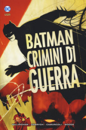 Crimini di guerra. Batman