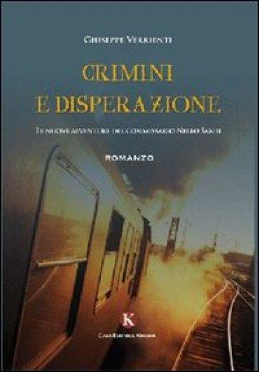 Crimini e disperazione - Giuseppe Verrienti | Jonathanterrington.com