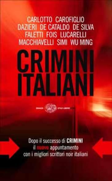 Crimini italiani - Giancarlo De Cataldo |