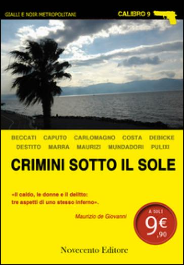 Crimini sotto il sole - C. Marra |