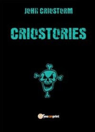 Criostories - John Criostorm  