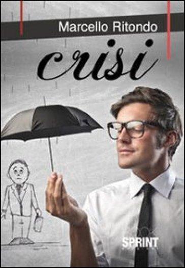 Crisi - Marcello Ritondo  