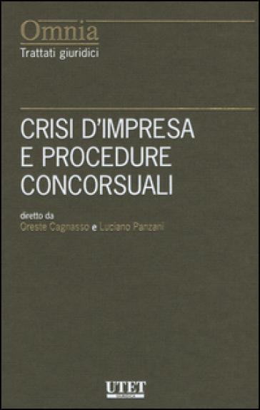 Crisi d'impresa e procedure concorsuali - O. Cagnasso   Rochesterscifianimecon.com