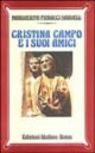 Cristina Campo e i suoi amici - Margherita Pieracci Harwell |