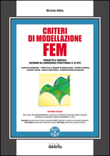 Criteri di modellazione FEM. Con Contenuto digitale per download e accesso on line - Michele Altilia | Ericsfund.org