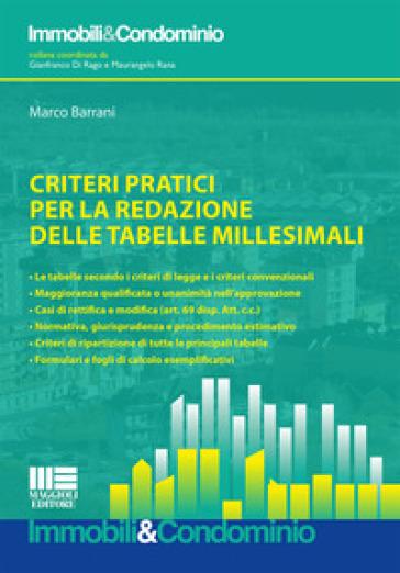 Criteri pratici per la redazione delle tabelle millesimali - Marco Barrani pdf epub