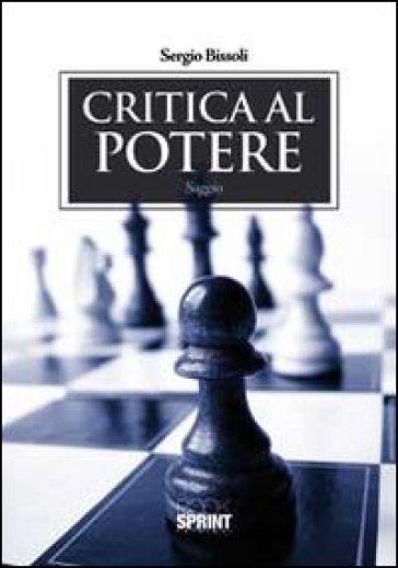 Critica al potere - Sergio Bissoli | Kritjur.org