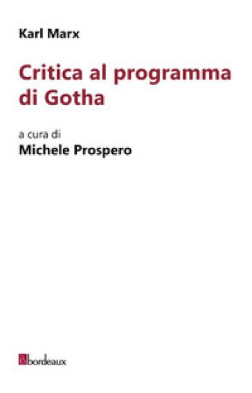 Critica al programma di Gotha - Karl Marx |