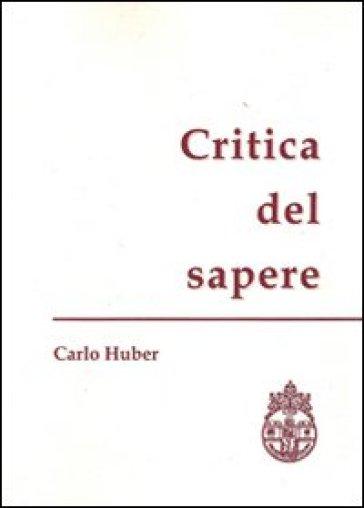 Critica del sapere - Carlo Huber | Kritjur.org