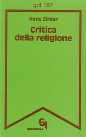 Critica della religione - Hans Zirker  