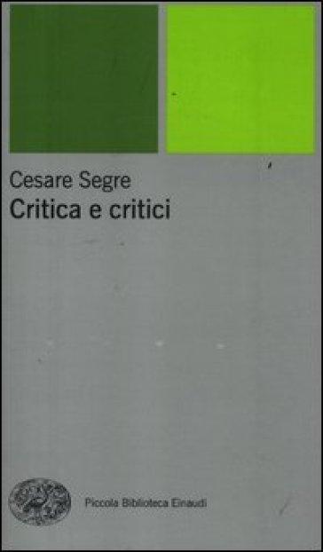 Critica e critici - Cesare Segre | Kritjur.org
