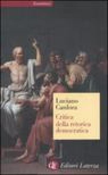 Critica della retorica democratica - Luciano Canfora |