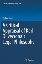 A Critical Appraisal of Karl Olivecrona s Legal Philosophy