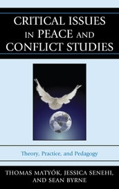 Critical Issues in Peace and Conflict Studies